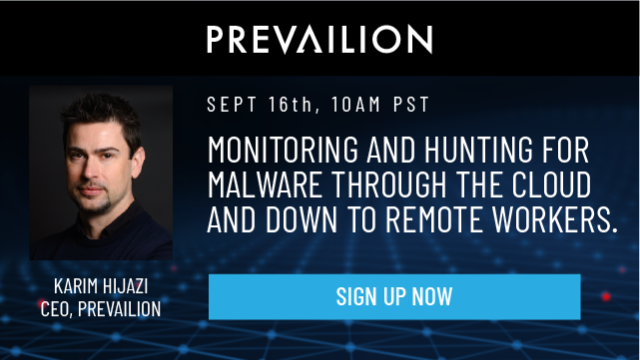 Monitoring and Hunting for Malware Through the Cloud and Down to Remote Workers.
