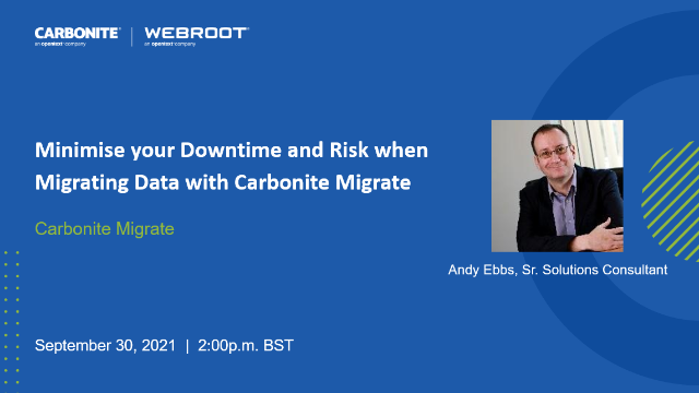 Minimise Your Downtime and Risk When Migrating Data with Carbonite Migrate