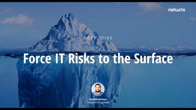 Deep Dive: Force IT Risks to the Surface