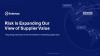 Risk is Expanding Our View of Supplier Value