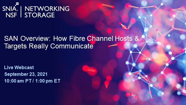 SAN Overview - How Fibre Channel Hosts and Targets Really Communicate