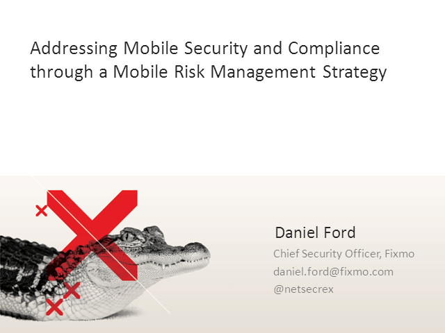 Addressing BYOD Security and Compliance through Mobile Risk Management