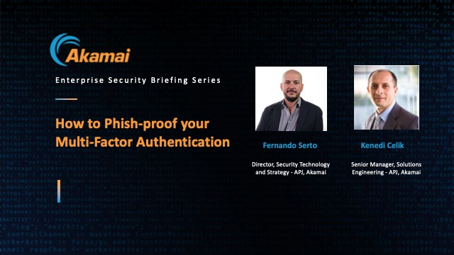 How to Phish-proof your Multi-Factor Authentication