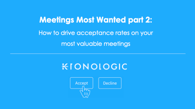 Meetings Most Wanted [Part 2]: How to Drive Acceptance Rates