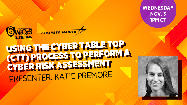 Using the Cyber Table Top (CTT) Process to Perform a Cyber Risk Assessment