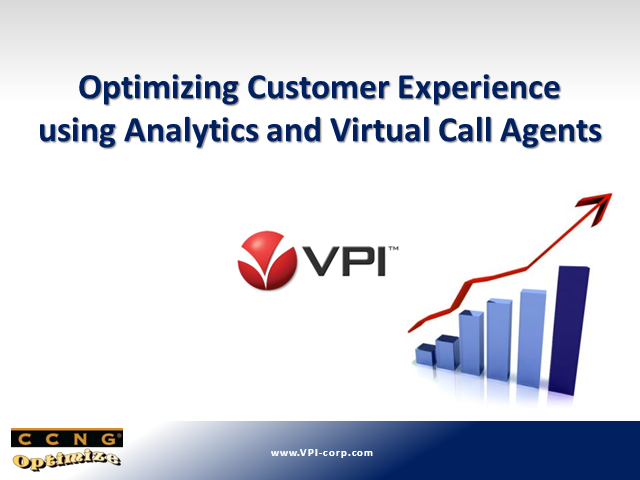 Optimizing Customer Experience using Analytics & Virtual Call Agents