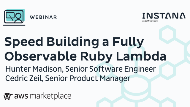 Speed Building a Fully Observable Ruby Lambda.