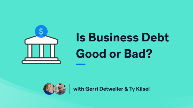 Is Business Debt Good or Bad?