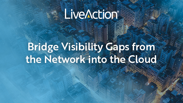 How to Bridge Visibility Gaps from the Network into the Cloud
