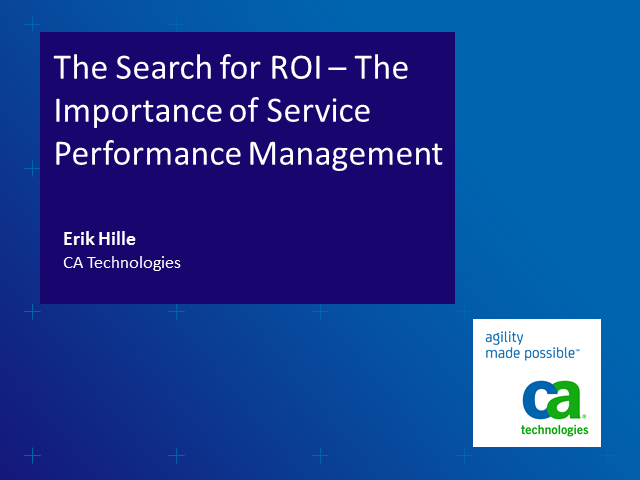 The Search for ROI – The Importance of Service Performance Management