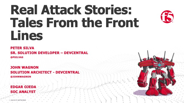 Real Attack Stories: Tales from the Front Lines