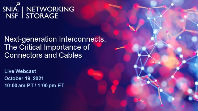 Next-generation Interconnects: The Critical Importance of Connectors and Cables