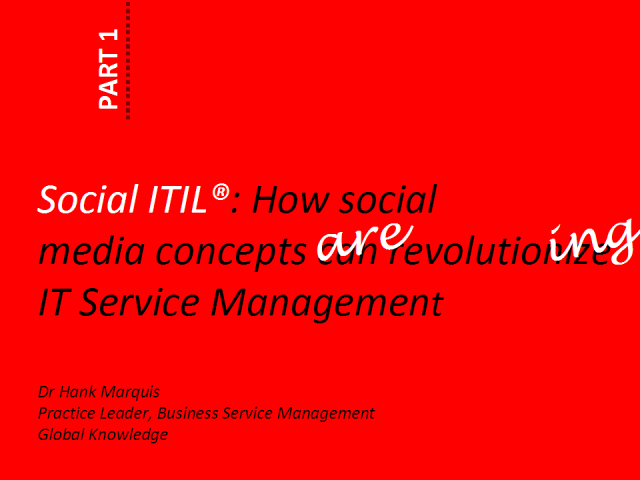 Social ITIL®: How Social Media Concepts Are Revolutionizing ITSM
