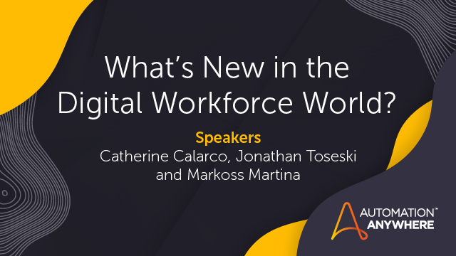 What's New in the Digital Workforce World?