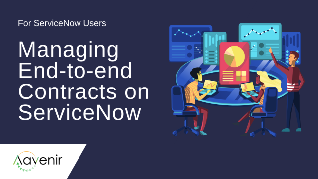 Managing End-to-end Contract Lifecycle on ServiceNow using AI & Workflows