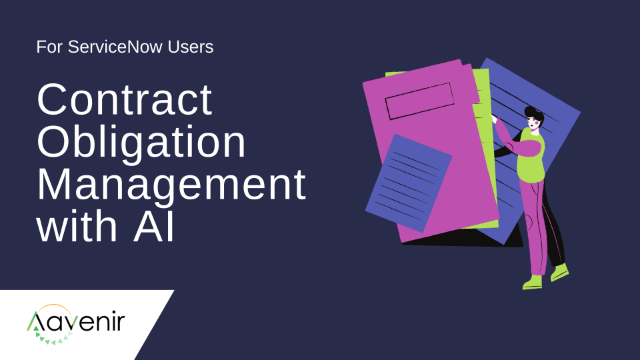 Discover, Assign and Monitor Contract Obligations on ServiceNow
