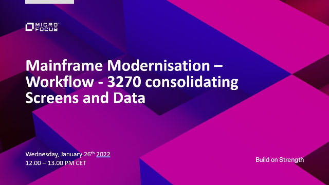 Mainframe Modernisation - Workflow - 3270 consolidating Screens and Data