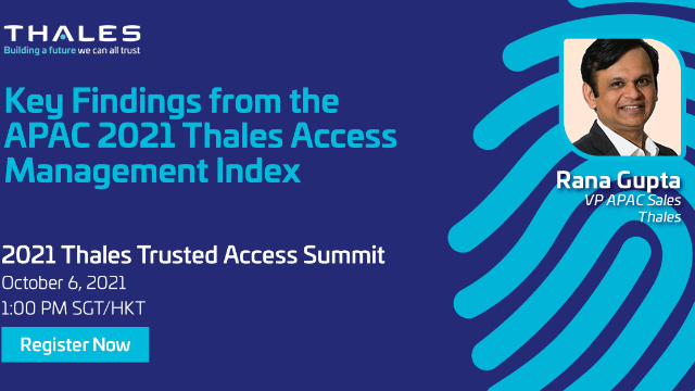 Key Findings from the 2021 Thales Access Management Index: APAC Edition