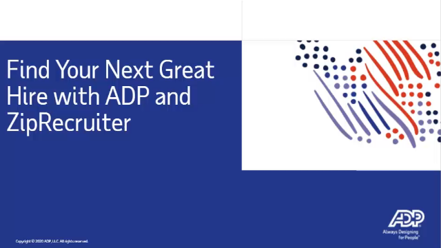 Finding Your Next Great Hire with ADP & ZipRecuiter