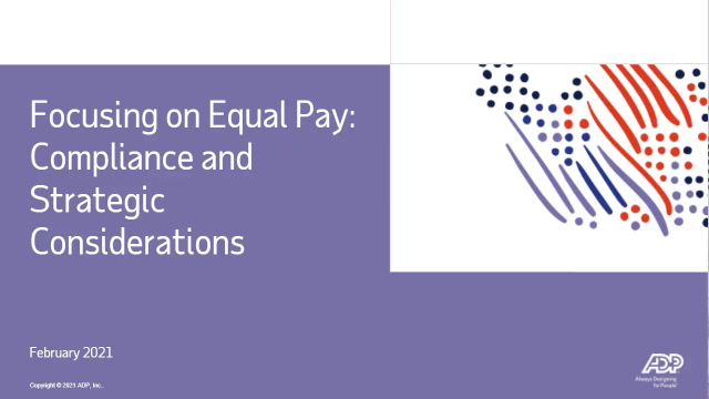 Focusing on equal pay: compliance and strategic considerations