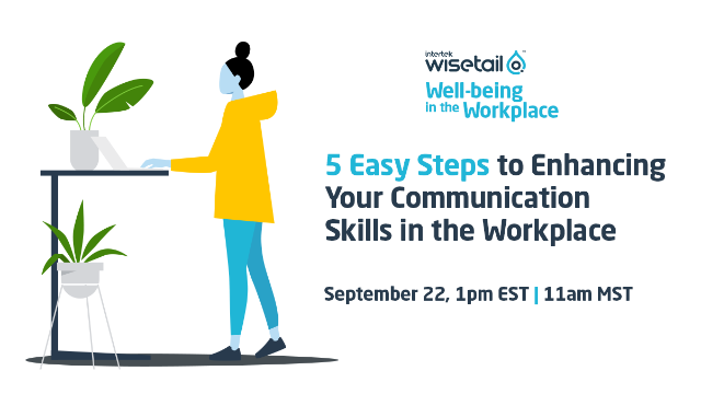 Well-being Ep. 7 - 5 Steps to Enhancing Communication Skills in the Workplace
