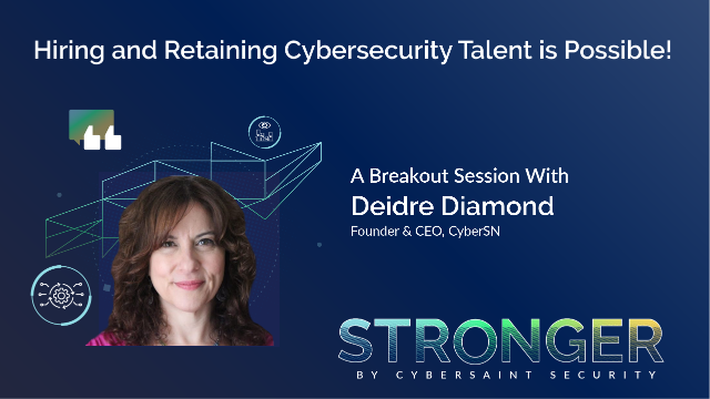 Hiring and retaining cybersecurity talent is possible!