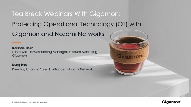 Protecting Operational Technology (OT) with Gigamon and Nozomi Networks