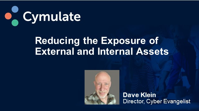 Reducing the Exposure of External and Internal Assets