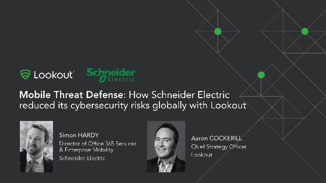 Schneider Electric Secures 50,000 Devices with Lookout