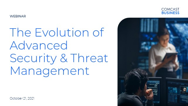 The Evolution of Advanced Security & Threat Management