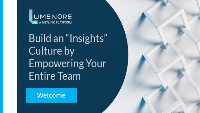 """Build an """"Insights"""" Culture by Empowering Your Entire Team"""