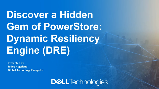 Discover a Hidden Gem of PowerStore: Dynamic Resiliency Engine (DRE)