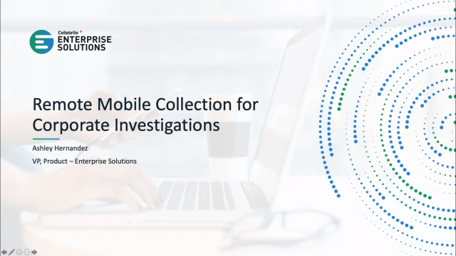 Remote Mobile Collection for Corporate Investigations