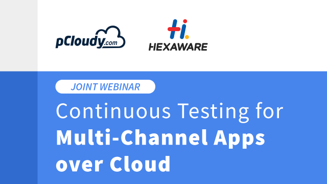 Continuous Testing for Multi-Channel Apps over Cloud