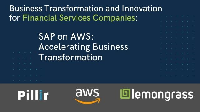 Business Transformation for Financial Services Companies Running SAP on AWS