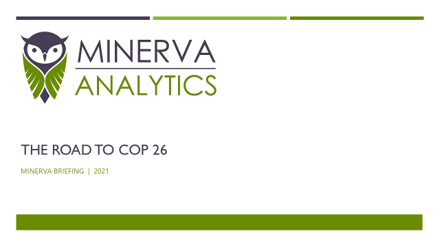 Minerva Briefing - The Road to COP 26