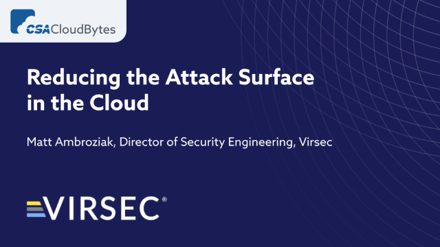 Reducing the Attack Surface in the Cloud