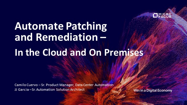 Automate Patching and Remediation—In Cloud and On Premises