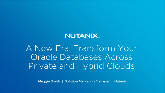A New Era: Transform Your Oracle Databases Across Private & Hybrid Clouds