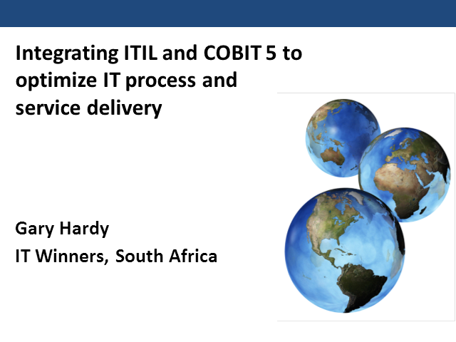 Integrating ITIL and COBIT 5 to Optimize IT Process and Service Delivery