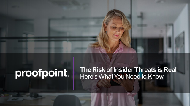 The Risk of Insider Threats is Real - here's what you need to know