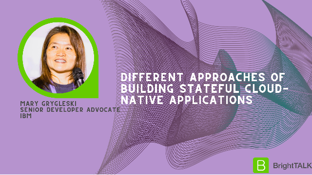 Different Approaches of building Stateful Cloud-Native Applications