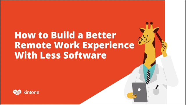 How to Build a Better Remote Work Experience with Less Software