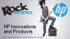 Rock Your Office With HP Innovation
