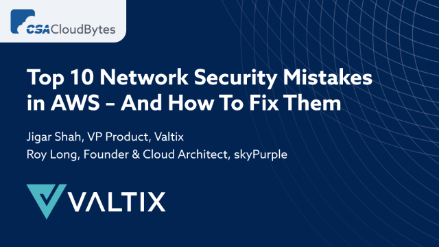 Top 10 Network Security Mistakes in AWS – And How To Fix Them