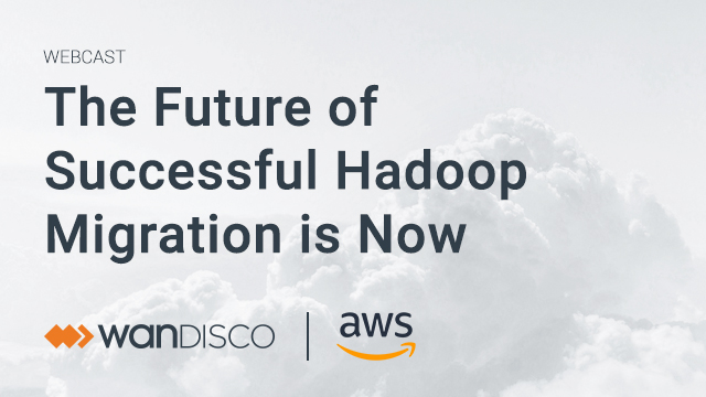 The Future of Successful Hadoop Migration is Now