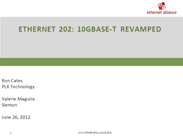 Ethernet 202: 10GBASE-T Revamped