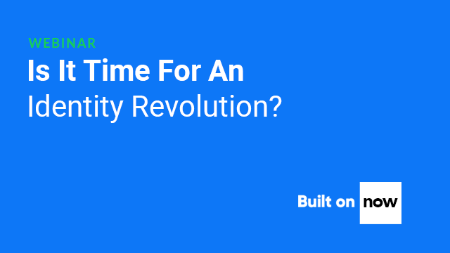Is It Time For An Identity Revolution?