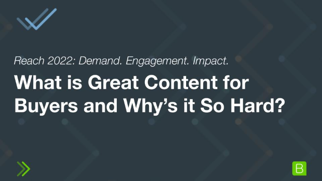 What is Great Content for Buyers and Why's it So Hard?