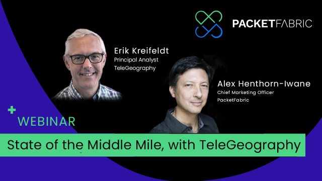 The State of the Middle Mile, with TeleGeography